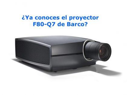 Ya conoces el Proyector F80-Q7 de Barco